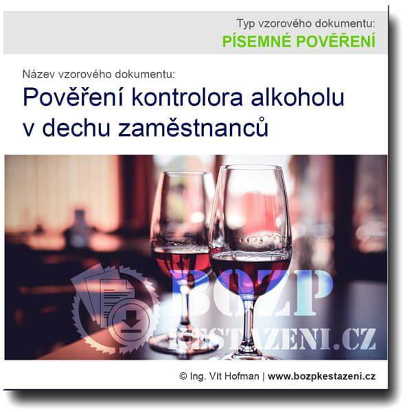Pověření kontrolora alkoholu v dechu zaměstnanců