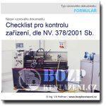 Checklist pro kontrolu zařízení, dle NV. č. 378/2001 Sb.