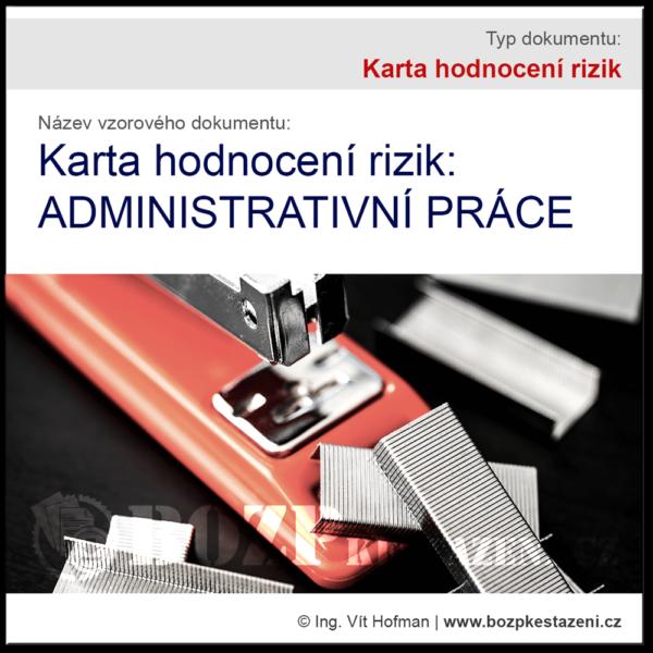 Karta hodnocení rizik: Administrativní práce