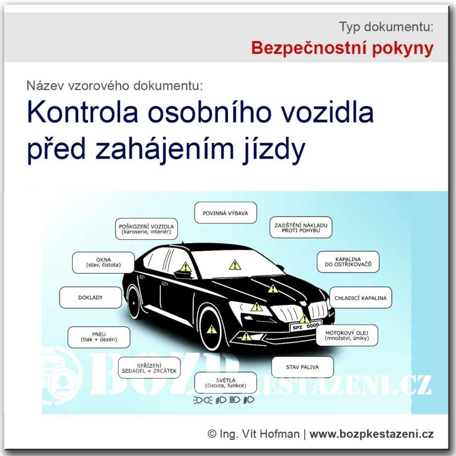 Bezpečnostní pokyny - kontrola osobního vozidla před jízdou