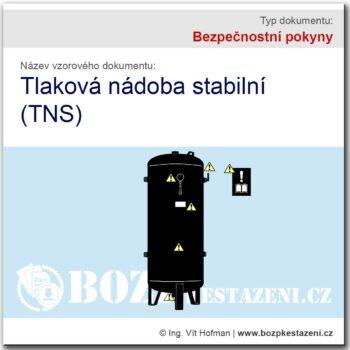 Bezpečnostní pokyny - Tlaková nádoba stabilní (TNS)