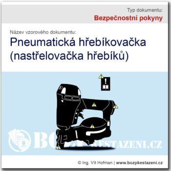 Bezpečnostní pokyny - Pneumatická hřebíkovačka