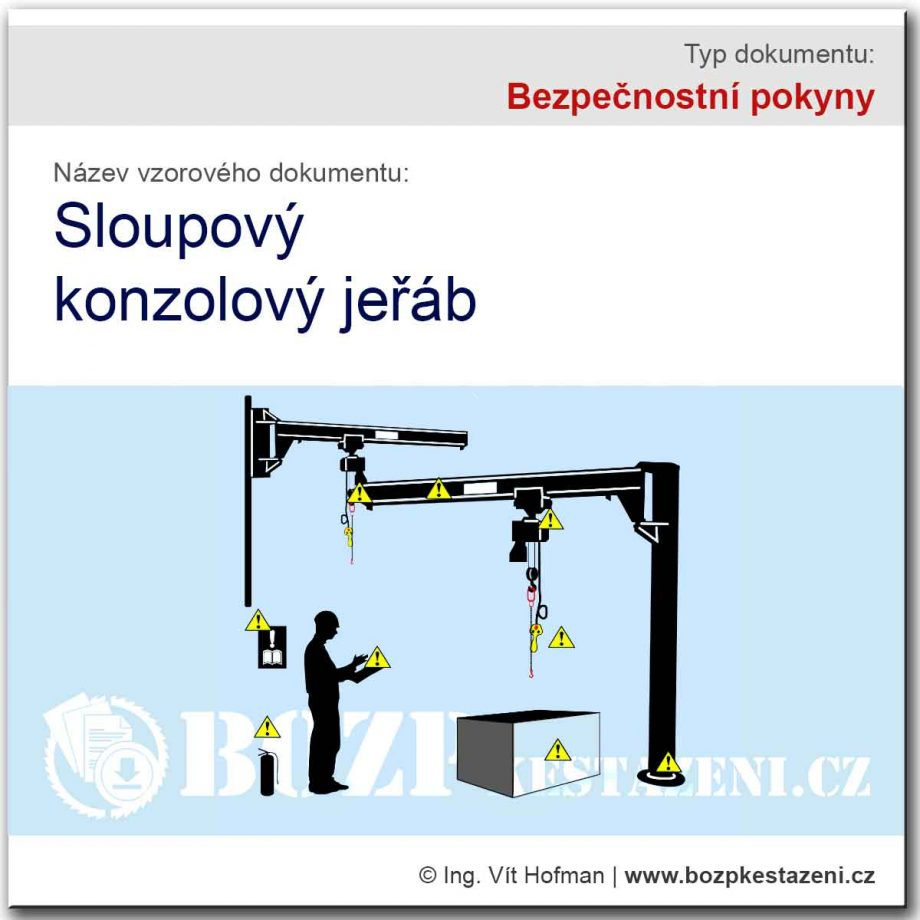 Bezpečnostní pokyny - Sloupovy konzolový jeřáb